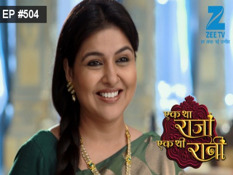 Ek Tha Raja Ek Thi Rani Ep 504 4th July 2017