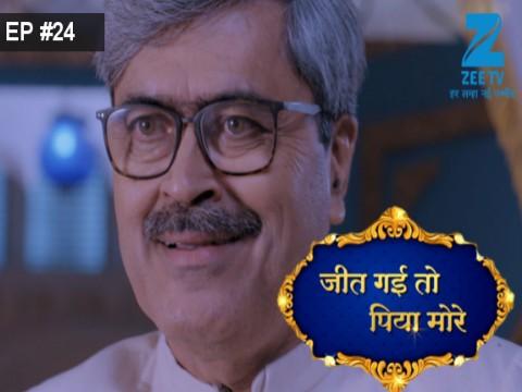 Jeet Gayi Toh Piyaa Morre - Episode 24 - September 21, 2017 - Full Episode