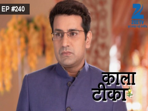 Kaala Teeka - Episode 240 - August 25, 2016 - Full Episode