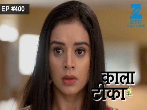Kaala Teeka Ep 400 6th April 2017