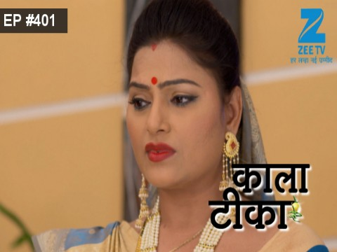 Kaala Teeka Ep 401 7th April 2017