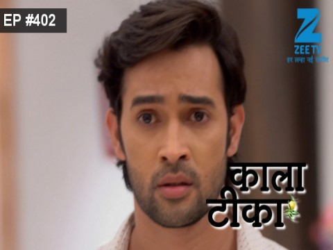 Kaala Teeka Ep 402 10th April 2017