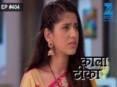 Kaala Teeka Ep 404 12th April 2017
