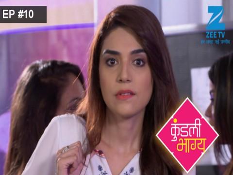 Kundali Bhagya - Episode 10 - July 25, 2017 - Full Episode