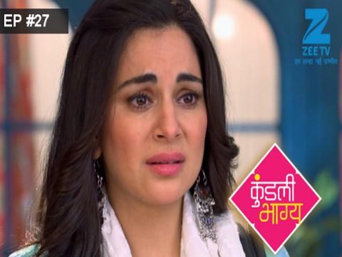 Kundali Bhagya - Episode 27 - August 17, 2017 - Full Episode