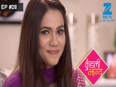Kundali Bhagya - Episode 28 - August 18, 2017 - Full Episode