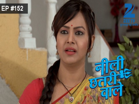 Neeli Chatri Waale - Episode 152 - July 17, 2016 - Full Episode