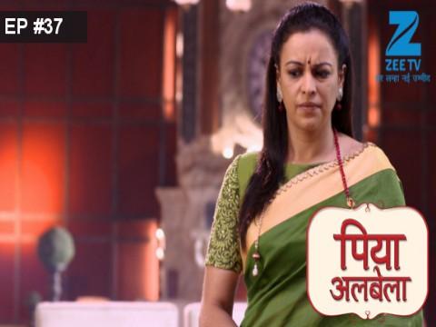 Piyaa Albela - Episode 37 - April 25, 2017 - Full Episode