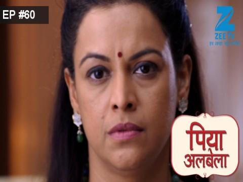 Piyaa Albela - Episode 60 - May 26, 2017 - Full Episode
