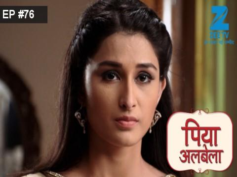 Piyaa Albela - Episode 76 - June 19, 2017 - Full Episode