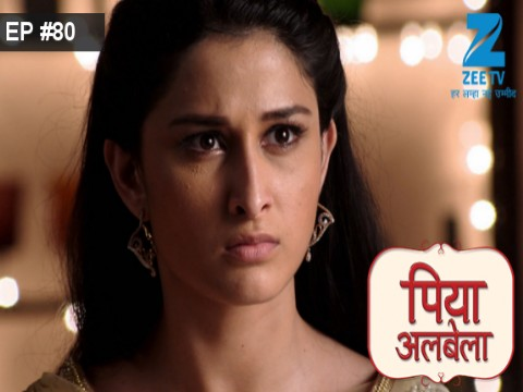 Piyaa Albela - Episode 80 - June 23, 2017 - Full Episode