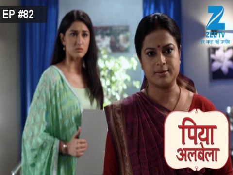 Piyaa Albela - Episode 82 - June 27, 2017 - Full Episode
