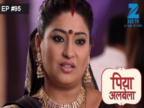 Piyaa Albela - Episode 95 - July 14, 2017 - Full Episode