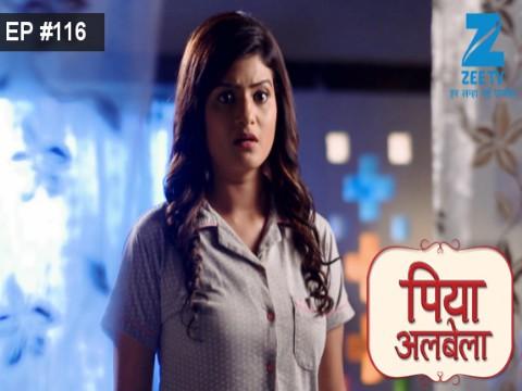 Piyaa Albela - Episode 116 - August 11, 2017 - Full Episode