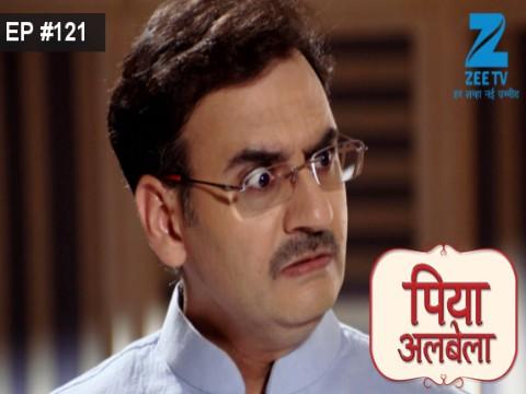 Piyaa Albela - Episode 121 - August 18, 2017 - Full Episode