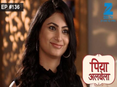 Piyaa Albela - Episode 136 - September 8, 2017 - Full Episode