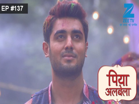 Piyaa Albela - Episode 137 - September 11, 2017 - Full Episode