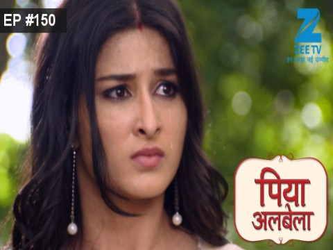 Piyaa Albela - Episode 150 - October 5, 2017 - Full Episode