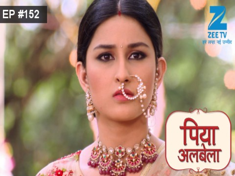 Piyaa Albela Ep 152 9th October 2017
