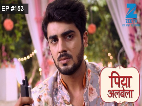 Piyaa Albela Ep 153 10th October 2017