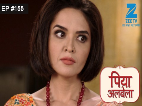 Piyaa Albela Ep 155 12th October 2017