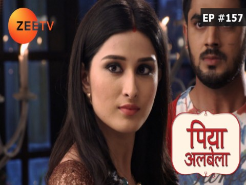Piyaa Albela Ep 157 17th October 2017