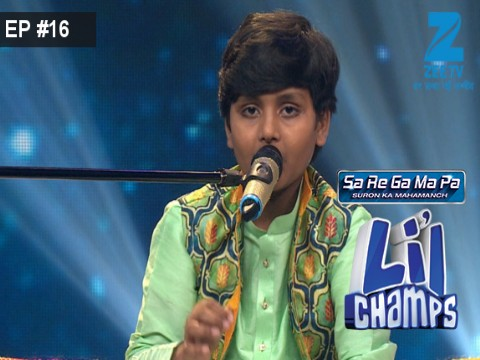 Sa Re Ga Ma Pa Lil Champs 2017 Ep 16 22nd April 2017