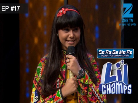 Sa Re Ga Ma Pa Lil Champs 2017 Ep 17 23rd April 2017