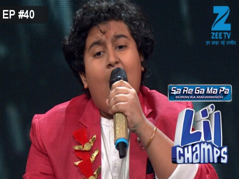 Sa Re Ga Ma Pa Lil Champs 2017 - Episode 40 - July 15, 2017 - Full Episode