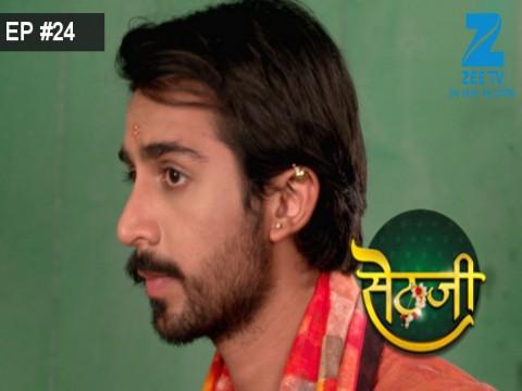 Sethji - Episode 24 - May 18, 2017 - Full Episode