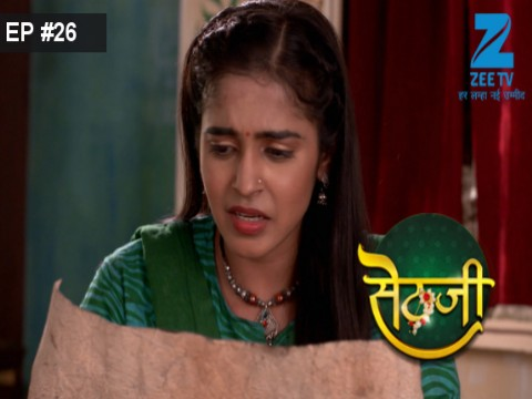 Sethji - Episode 26 - May 22, 2017 - Full Episode