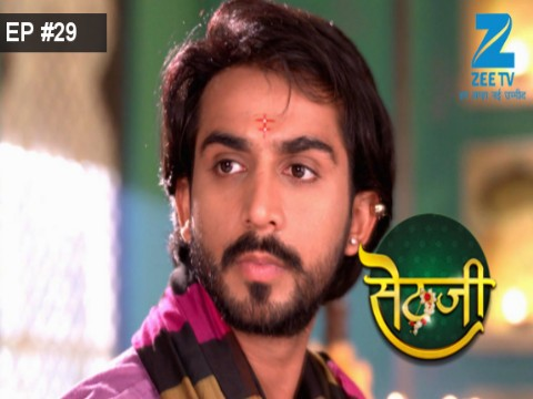 Sethji - Episode 29 - May 25, 2017 - Full Episode