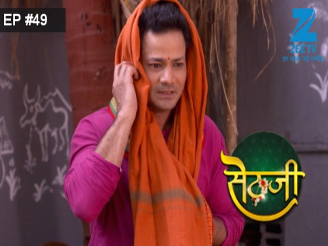 Sethji - Episode 49 - June 22, 2017 - Full Episode