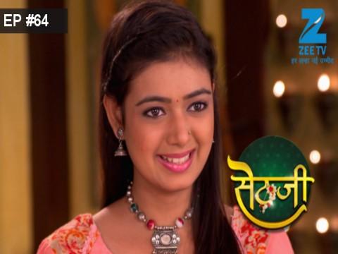 Sethji - Episode 64 - July 13, 2017 - Full Episode