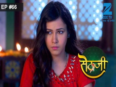 Sethji - Episode 66 - July 17, 2017 - Full Episode