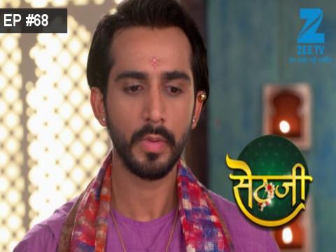 Sethji - Episode 68 - July 19, 2017 - Full Episode