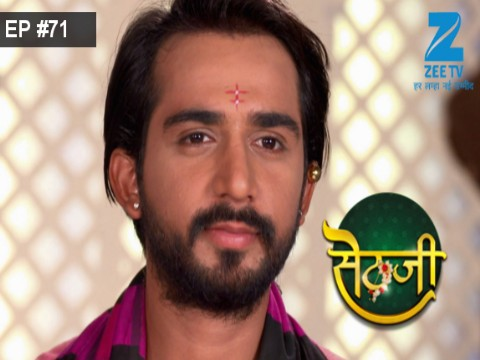 Sethji - Episode 71 - July 24, 2017 - Full Episode