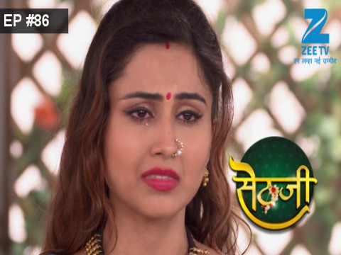 Sethji - Episode 86 - August 14, 2017 - Full Episode