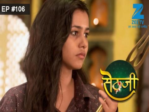 Sethji - Episode 106 - September 11, 2017 - Full Episode