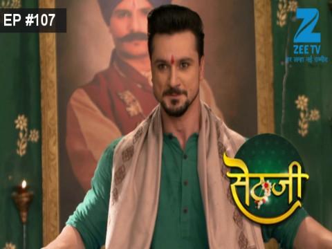 Sethji - Episode 107 - September 12, 2017 - Full Episode
