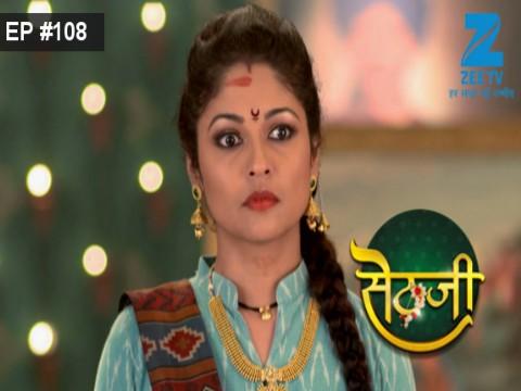 Sethji - Episode 108 - September 13, 2017 - Full Episode