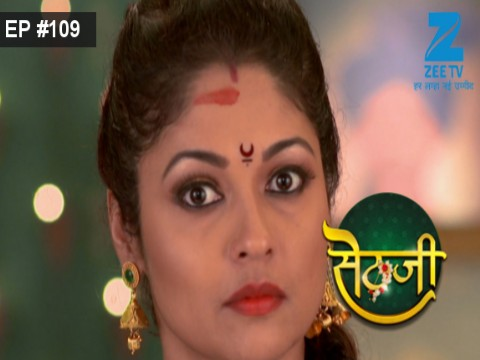 Sethji - Episode 109 - September 14, 2017 - Full Episode