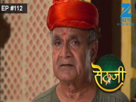 Sethji - Episode 112 - September 19, 2017 - Full Episode