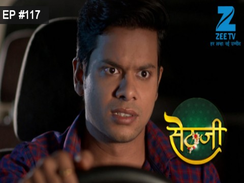 Sethji Ep 117 26th September 2017