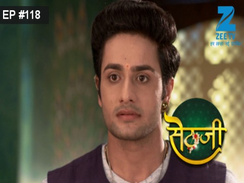 Sethji Ep 118 27th September 2017