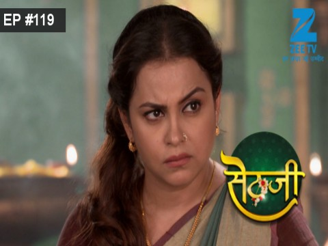 Sethji - Episode 119 - September 28, 2017 - Full Episode