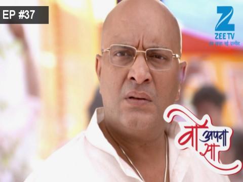 Woh Apna Sa - Episode 37 - March 14, 2017 - Full Episode