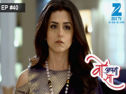 Woh Apna Sa - Episode 40 - March 17, 2017 - Full Episode