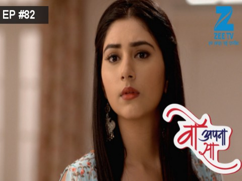 Woh Apna Sa - Episode 82 - May 16, 2017 - Full Episode