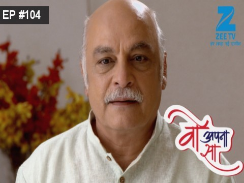 Woh Apna Sa - Episode 104 - June 15, 2017 - Full Episode
